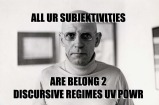 Foucault: Regimes of Power