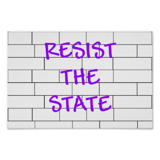 resist_the_state_poster-r5d34520b15ed41fa9dac40553b6ab110_wvz_8byvr_324
