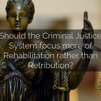 Retribution v Rehabilitation