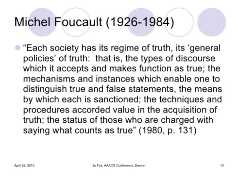 Foucault: Regimes of Truth