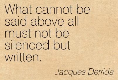 Derrida Quote