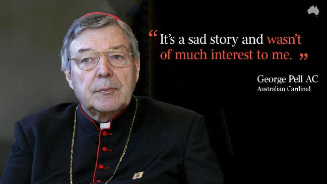 Cardinal Pell comments on being told of incidents of child sexual abuse by priests.